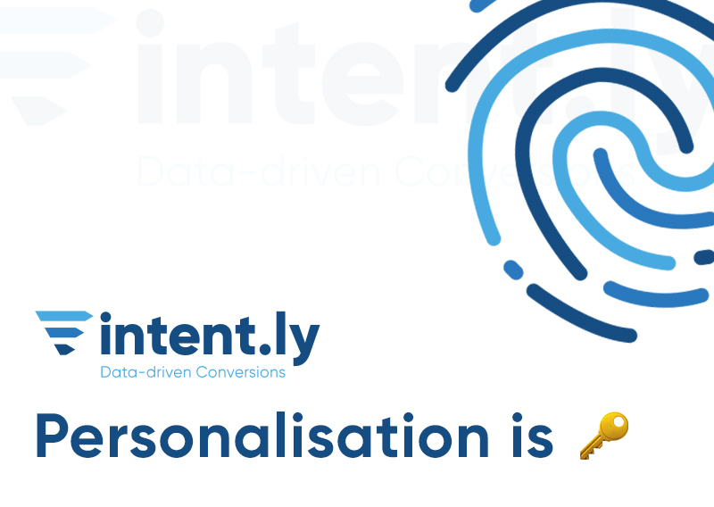 Why Personalisation is the Key to Success